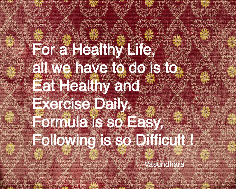 Healthy Life ? Easy ?