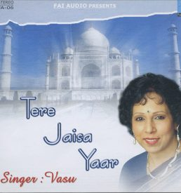 Vasundhara - Tere Jaisa Yaar - Wonderful, Sweet Ghazals