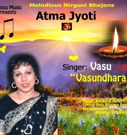Vasundhara - Atma Jyoti - Peaceful Nirguni Bhajans