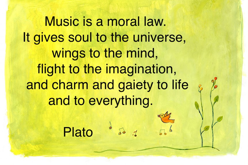 Music is a moral law.