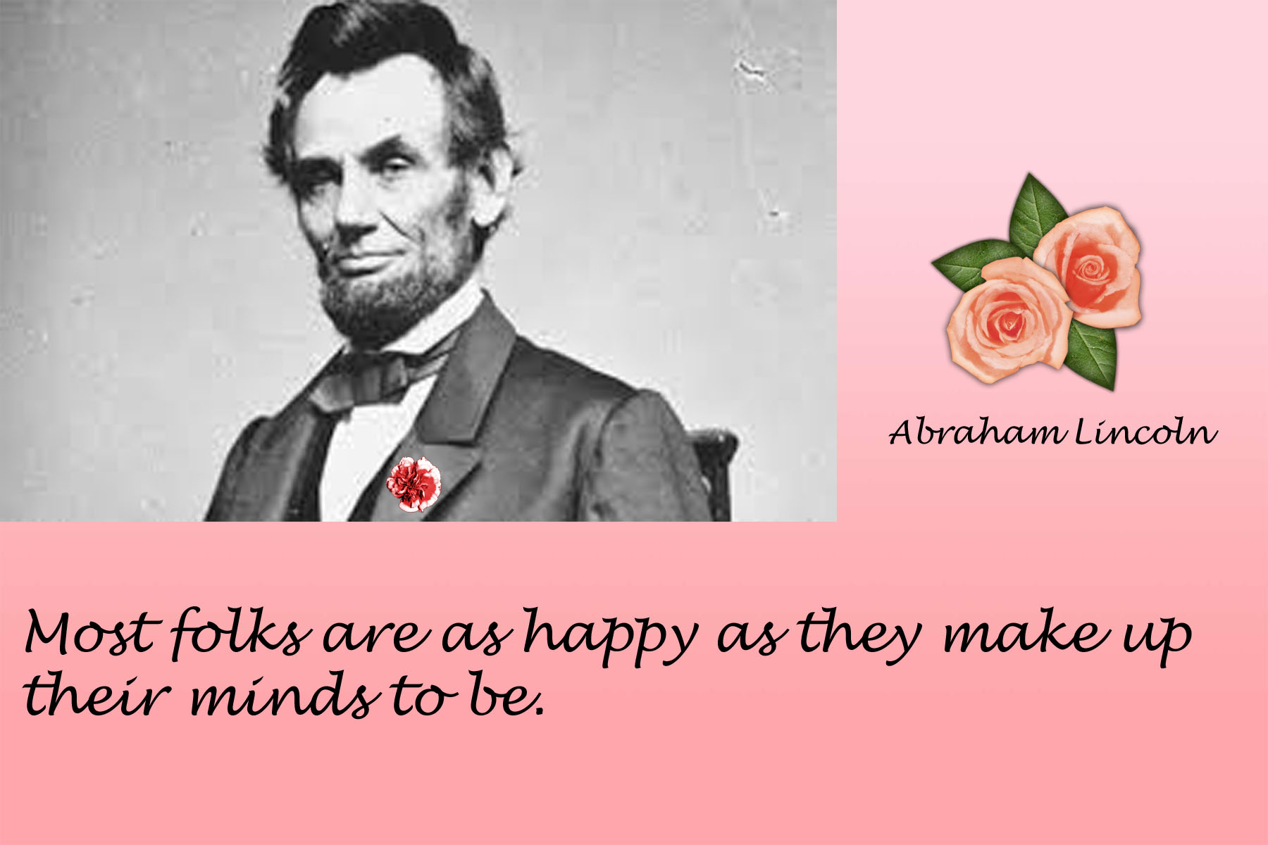 Abraham Lincoln Quote 1