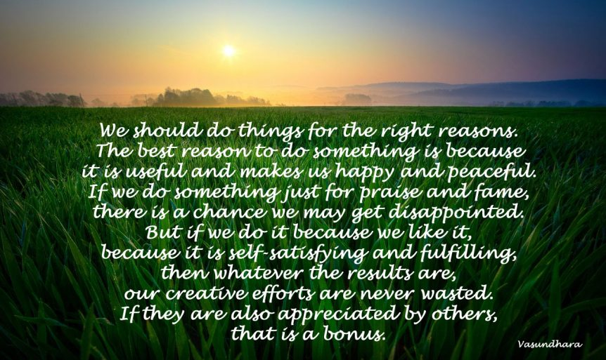 Do things for the right reasons